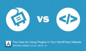 The Case for Using Plugins in Your WordPress Website
