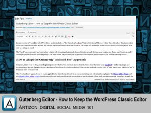 Gutenberg Editor How to Keep the WordPress Classic Editor